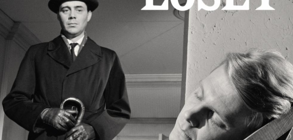 Joseph Losey: Un hombre contra las imposiciones