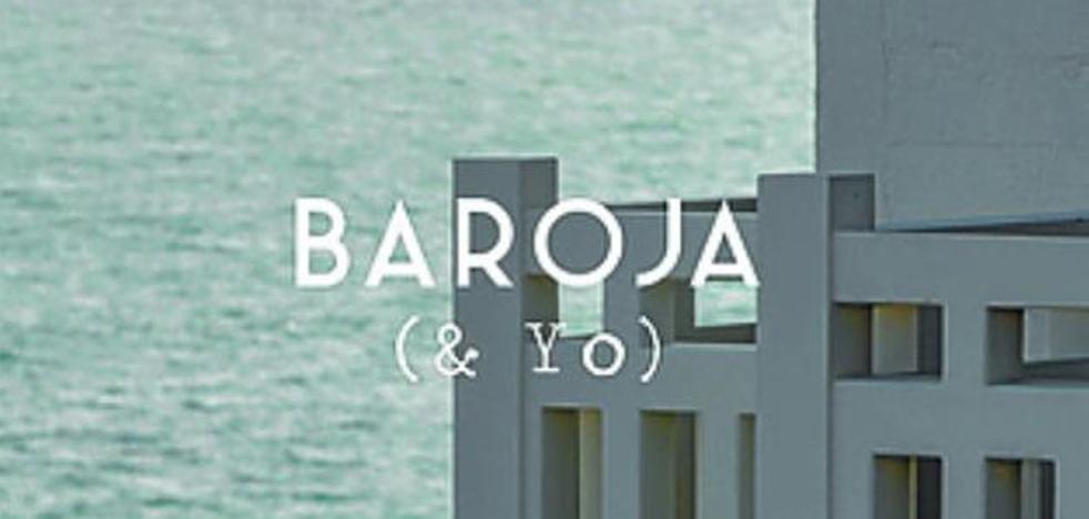 Veinticinco maneras de volver a leer a Baroja