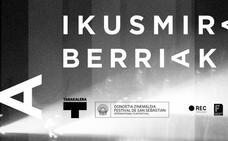 Ikusmira Berriak del Zinemaldia cambia de formato y desdobla la residencia en dos fases