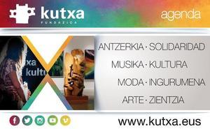 Planes para todos los gustos de la mano de Kutxa Fundazioa
