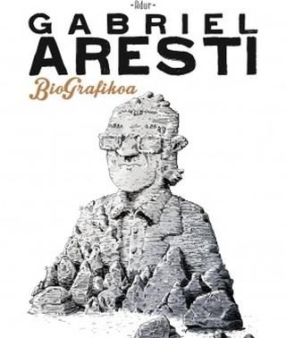 Gabriel Arestiren «alderdi humanoa»